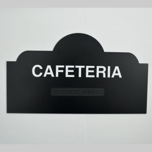 Cafeteria dome shaped ada sign black