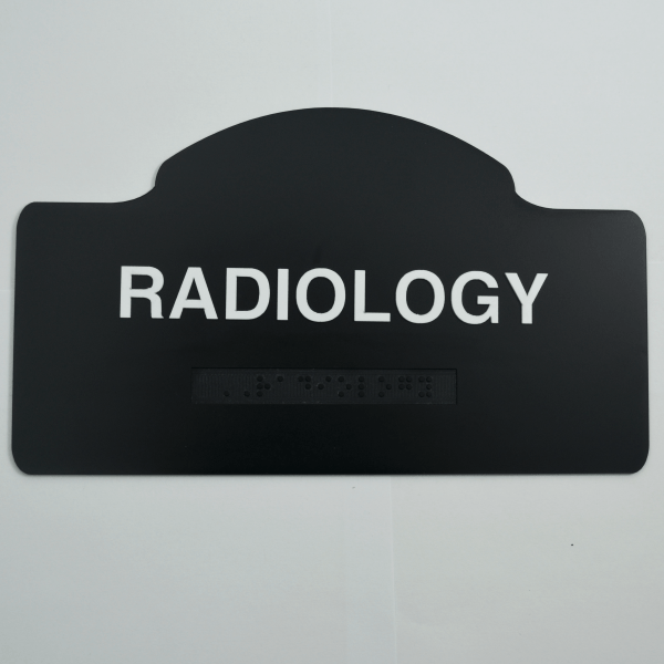 Radiology black custom shaped braille sign